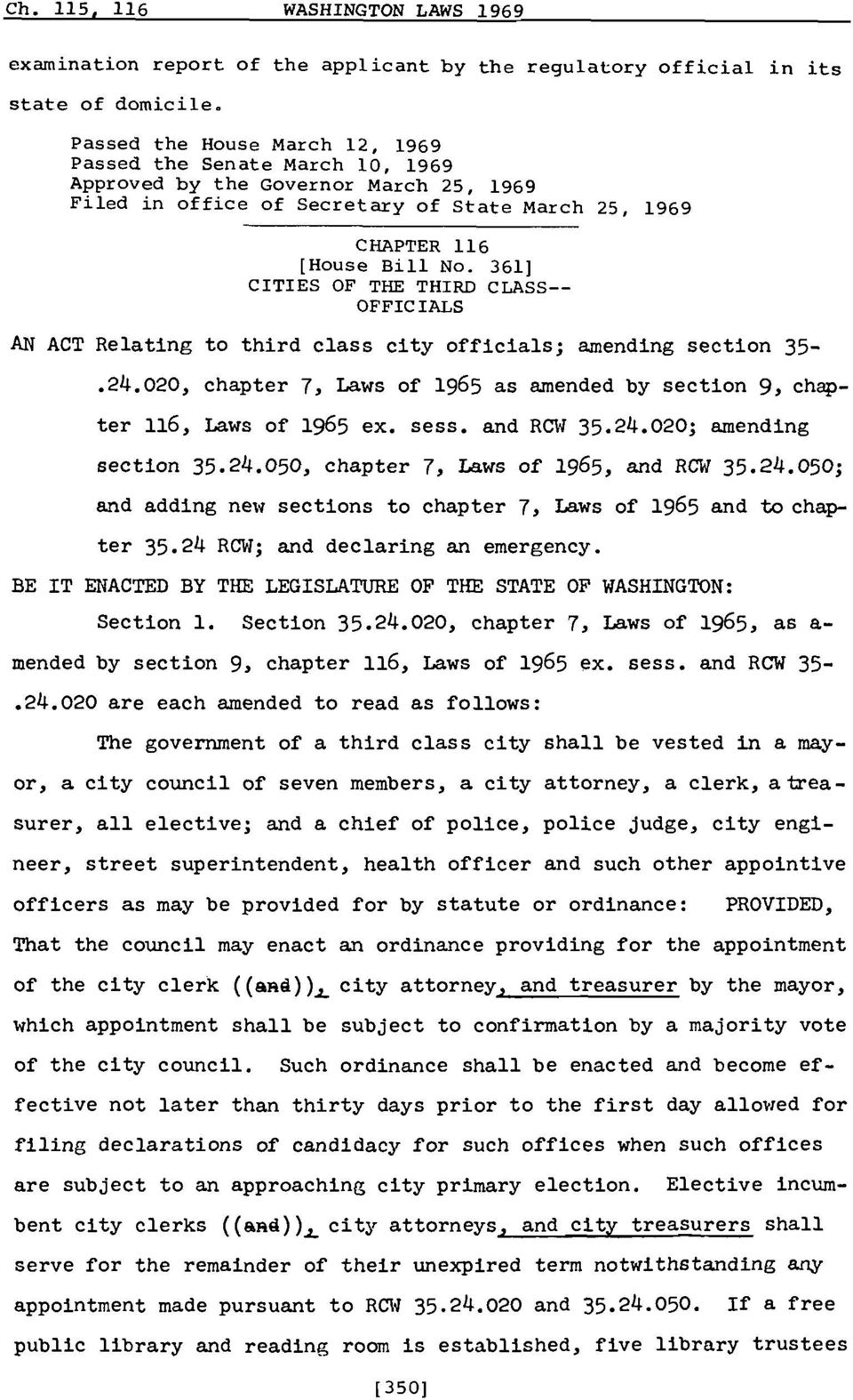 361] CITIES OF THE THIRD CLASS- OFF IC IALS AN ACT Relating to third class city officials; amending section 35-.24.020, chapter 7, Laws of 1965 as amended by section 9, chapter 116, Laws of 1965 ex.