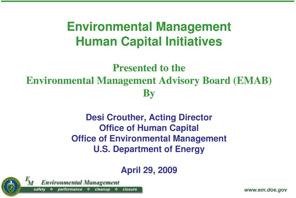 Crouther, Acting Director Office of Human Capital Office of
