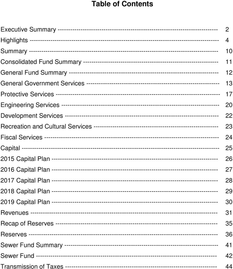 Consolidated Fund Summary ----------------------------------------------------------------- 11 General Fund Summary ------------------------------------------------------------------------ 12 General