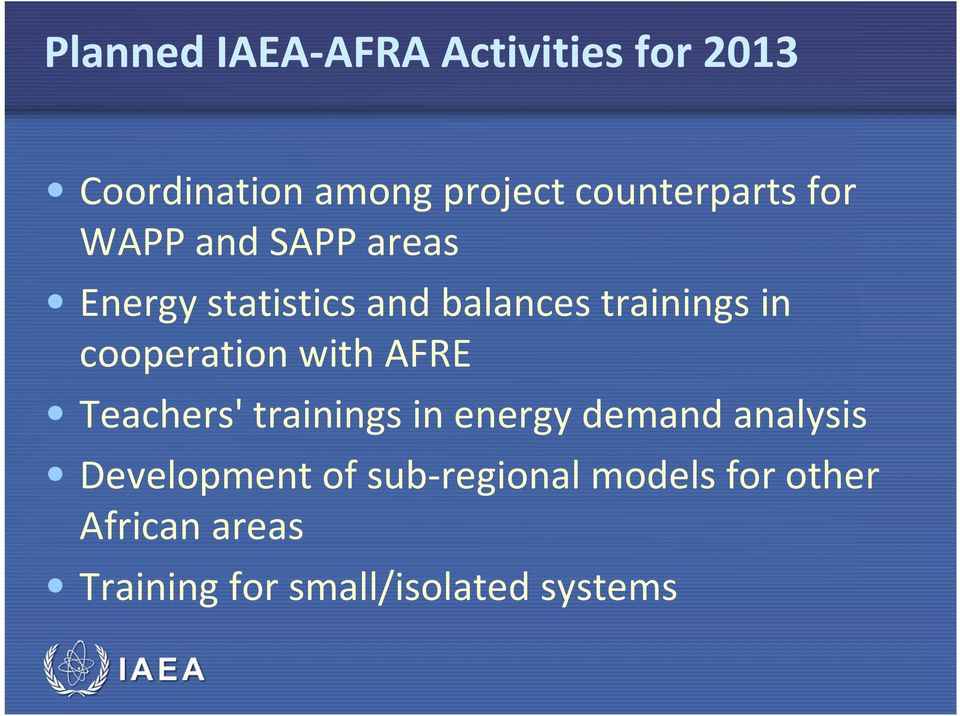 cooperation with AFRE Teachers' trainings in energy demand analysis