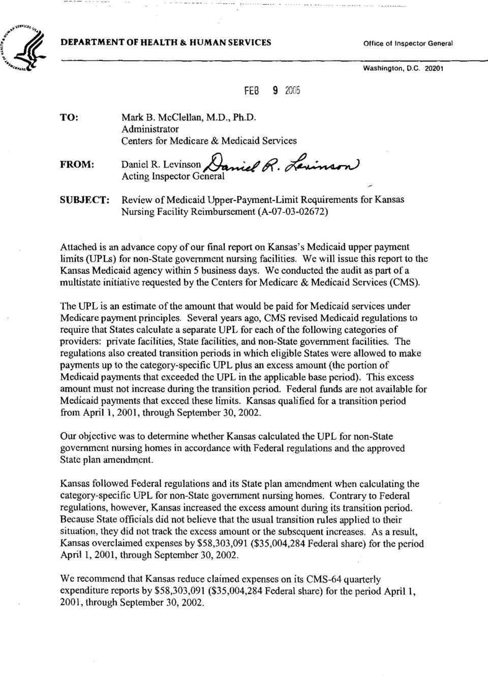 Acting Inspector General SUBJECT: Review of Medicaid Upper-Payment-Limit Requirements for Kansas Nursing Facility Reimbursement (A-07-03-02672), Attached is an advance copy of our final report on