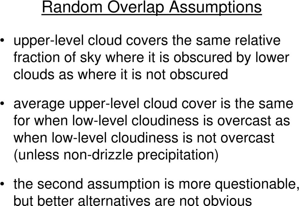 for when low-level cloudiness is overcast as when low-level cloudiness is not overcast (unless