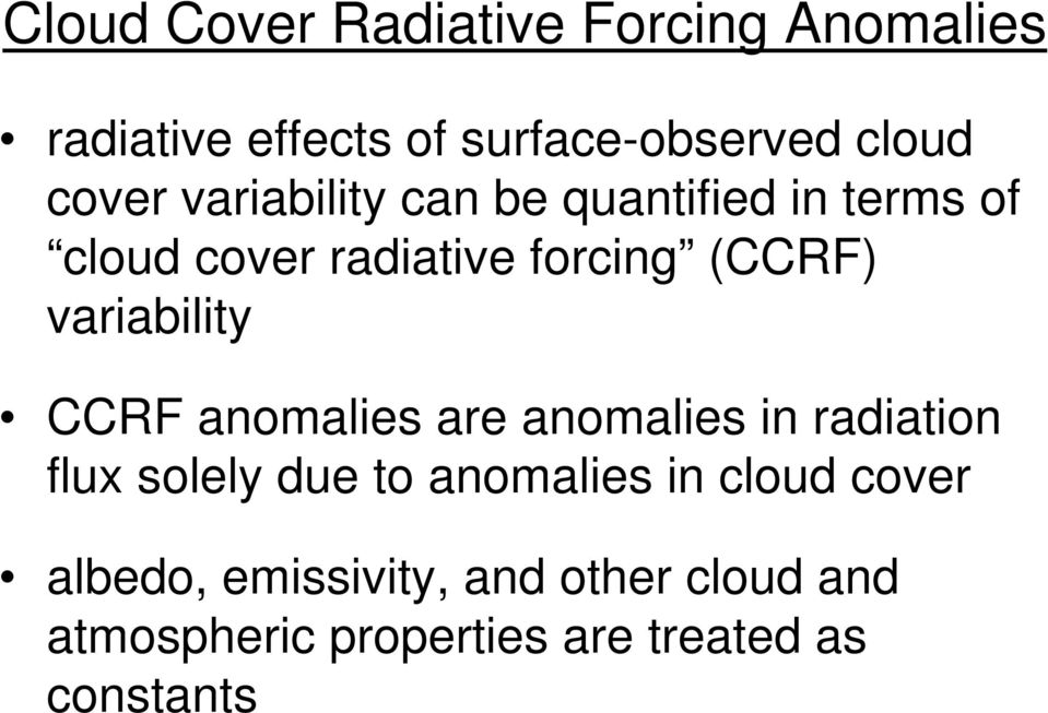 variability CCRF anomalies are anomalies in radiation flux solely due to anomalies in