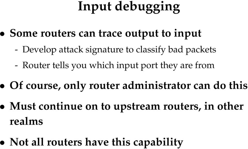 they are from Of course, only router administrator can do this Must