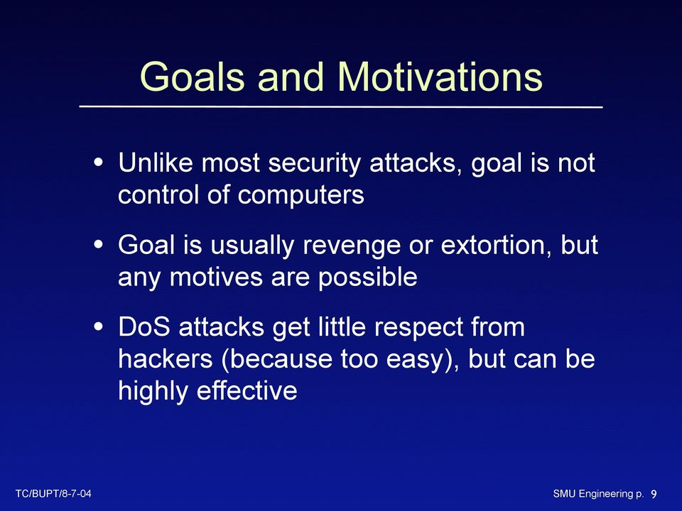 motives are possible DoS attacks get little respect from hackers