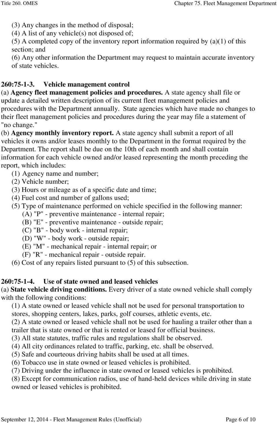 A state agency shall file or update a detailed written description of its current fleet management policies and procedures with the Department annually.