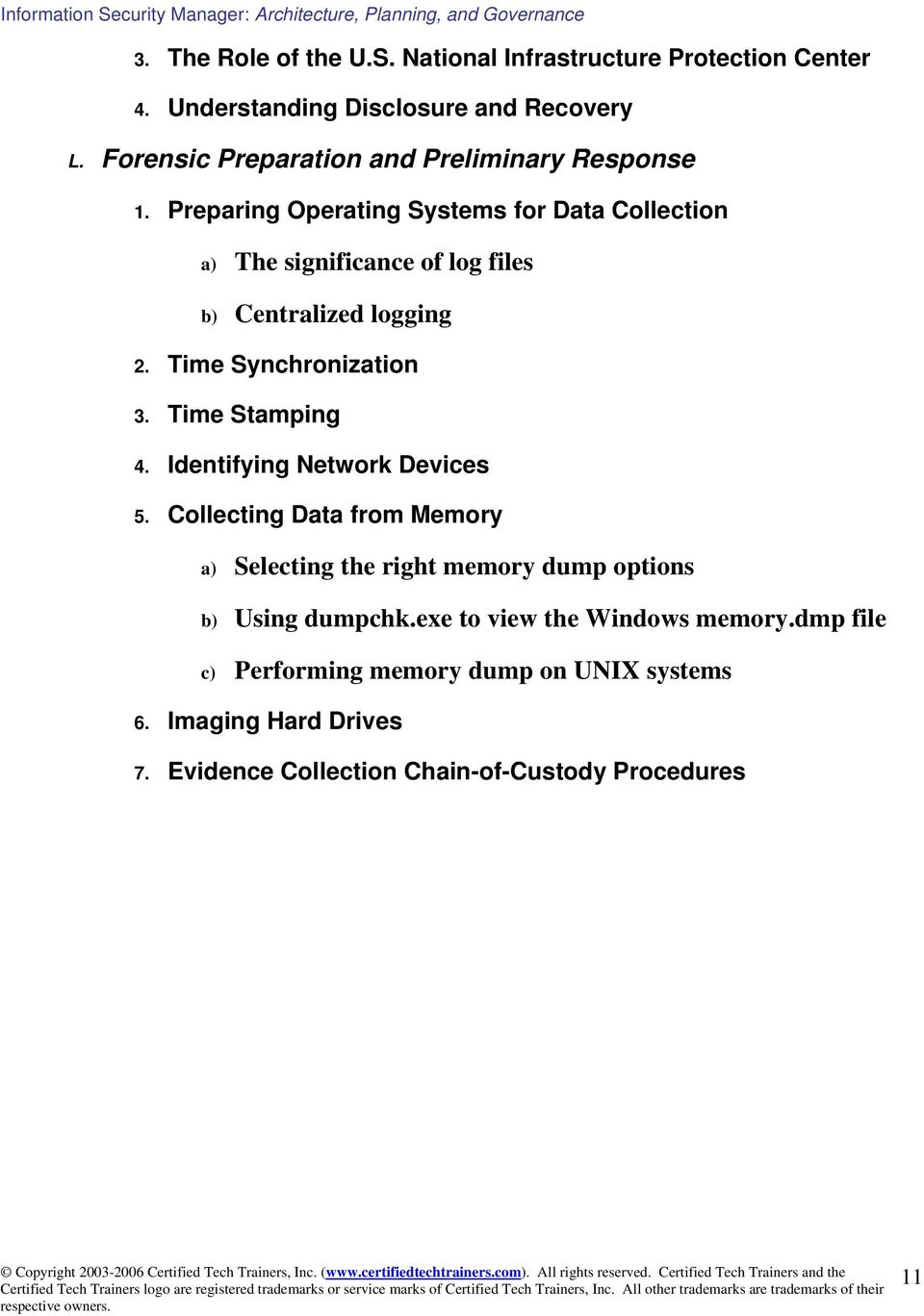 Preparing Operating Systems for Data Collection a) The significance of log files b) Centralized logging 2. Time Synchronization 3.