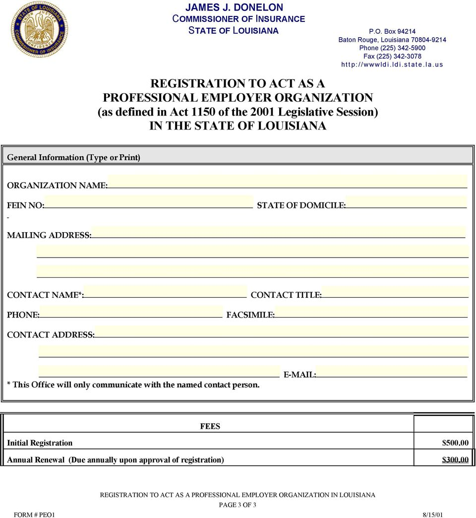 us REGISTRATION TO ACT AS A PROFESSIONAL EMPLOYER ORGANIZATION (as defined in Act 1150 of the 2001 Legislative Session) IN THE STATE OF LOUISIANA General Information