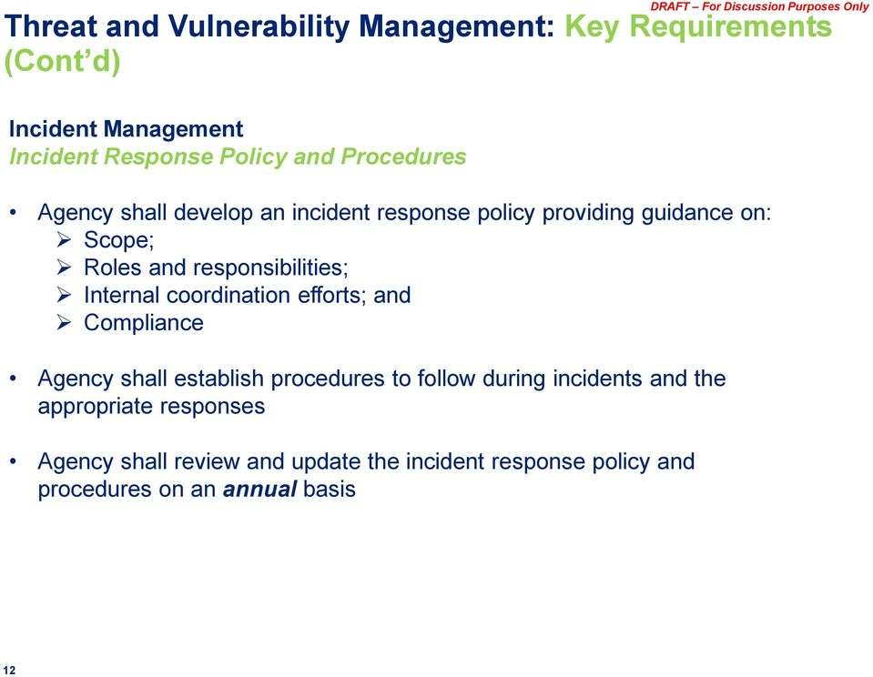 responsibilities; Internal coordination efforts; and Compliance Agency shall establish procedures to follow during