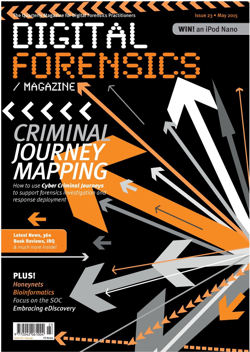 an ipod Nano CRIMINAL JOURNEY MAPPING How to use Cyber Criminal Journeys to support forensics