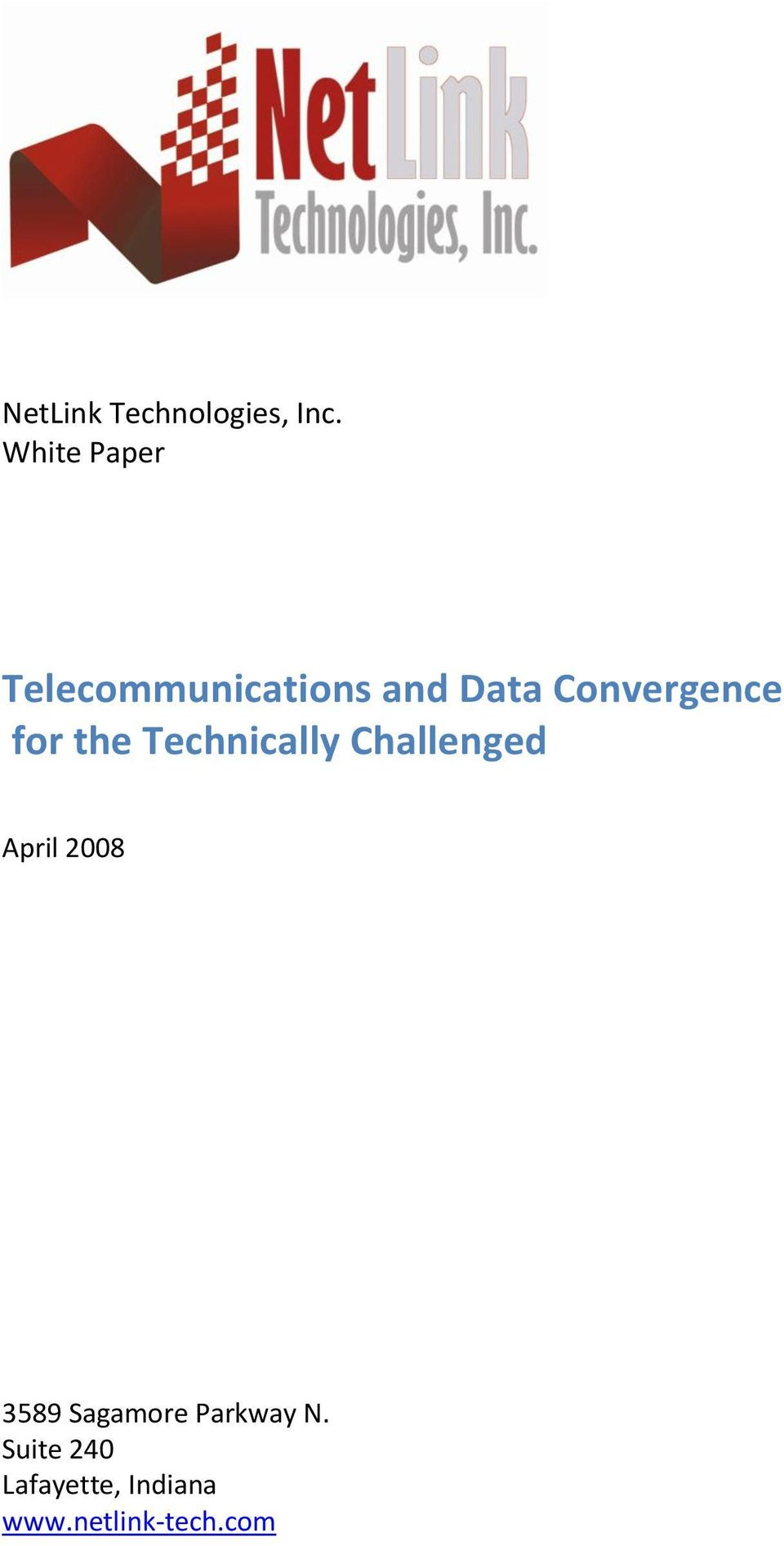 Convergence for the Technically Challenged April