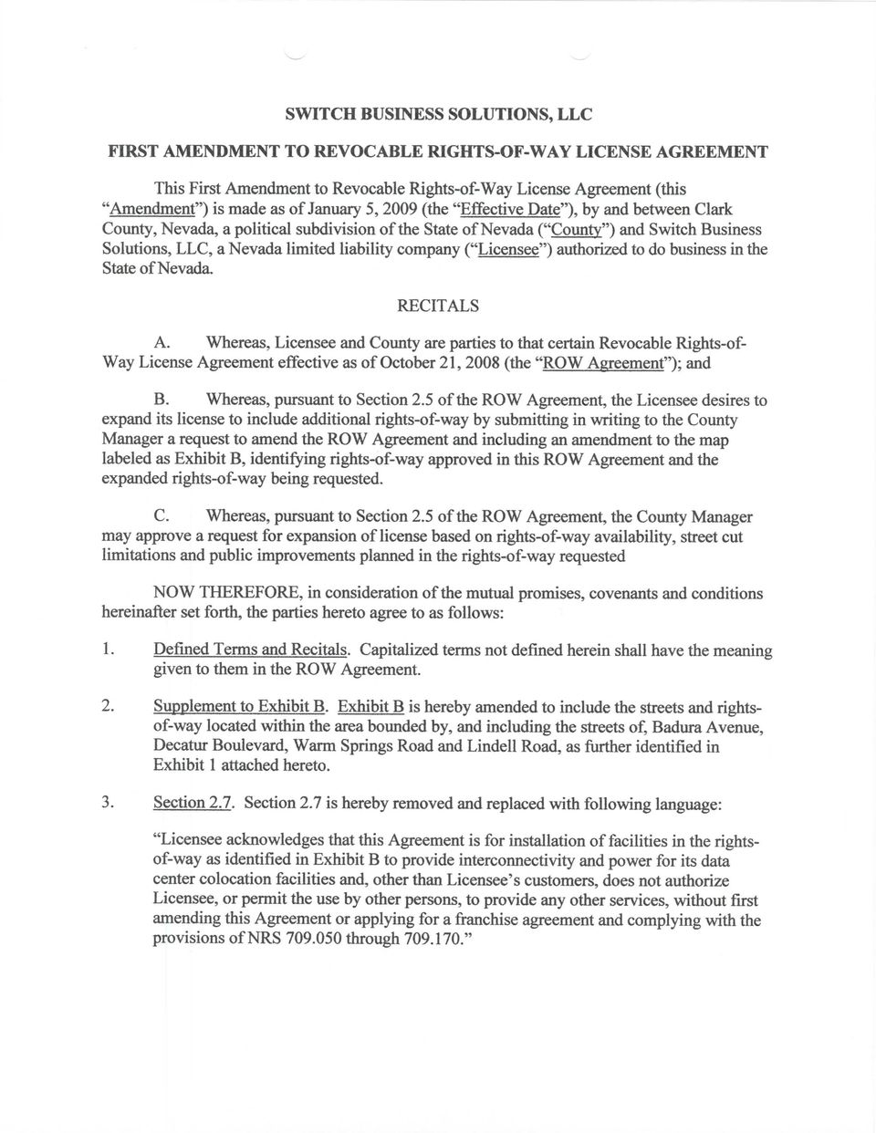 Switch Business Solutions Llc First Amendment To Revocable Rights