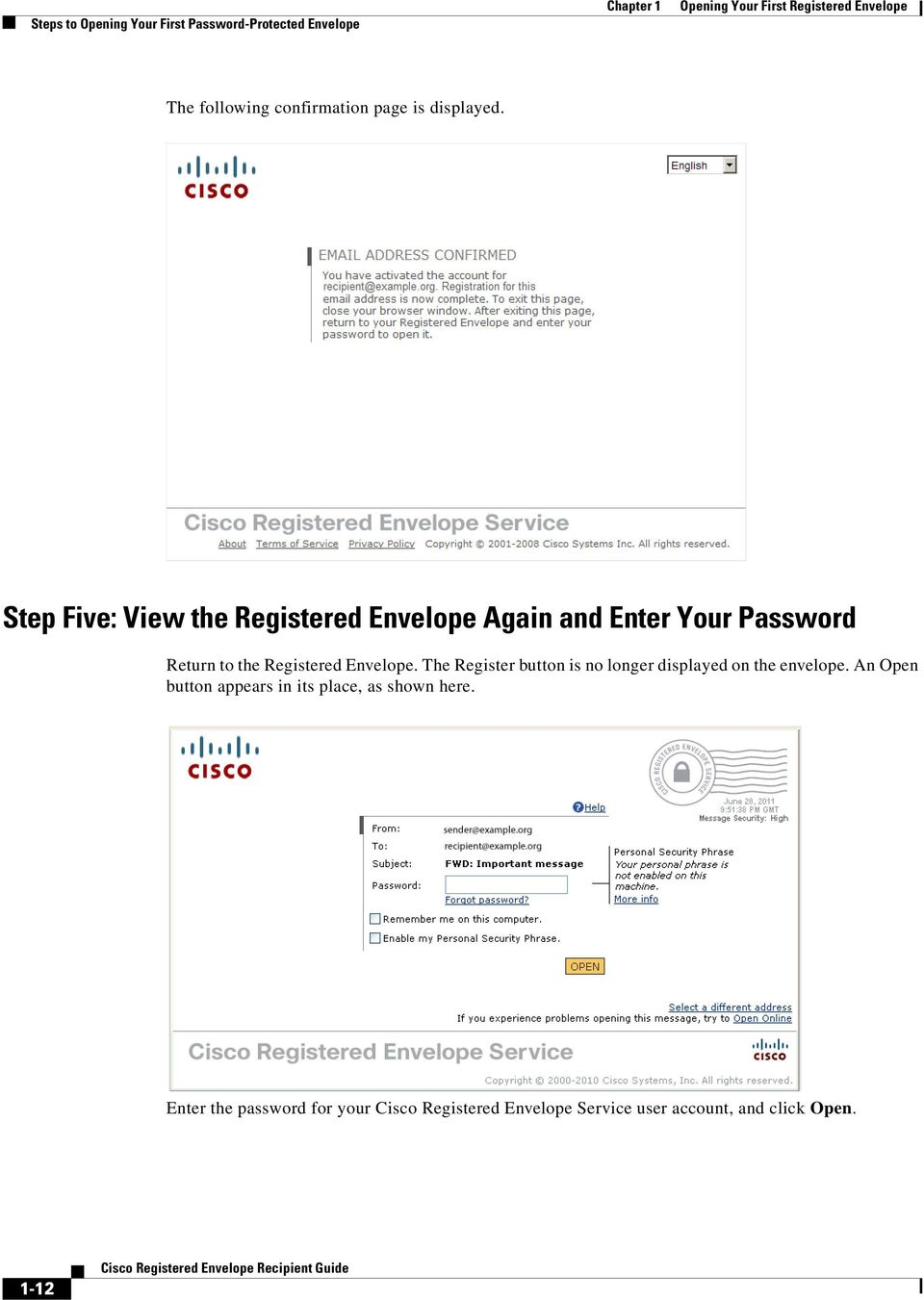 Step Five: View the Registered Envelope Again and Enter Your Password Return to the Registered Envelope.