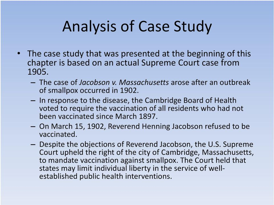 In response to the disease, the Cambridge Board of Health voted to require the vaccination of all residents who had not been vaccinated since March 1897.