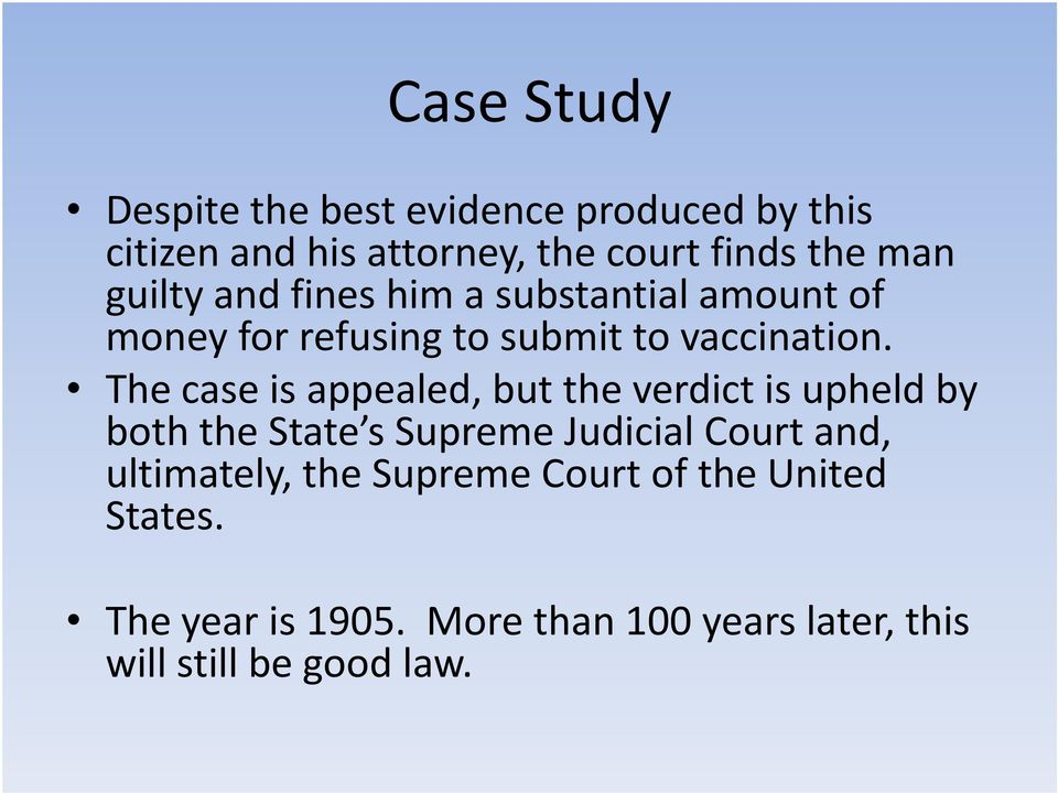 The case is appealed, but the verdict is upheld by both the State s Supreme Judicial Court and,