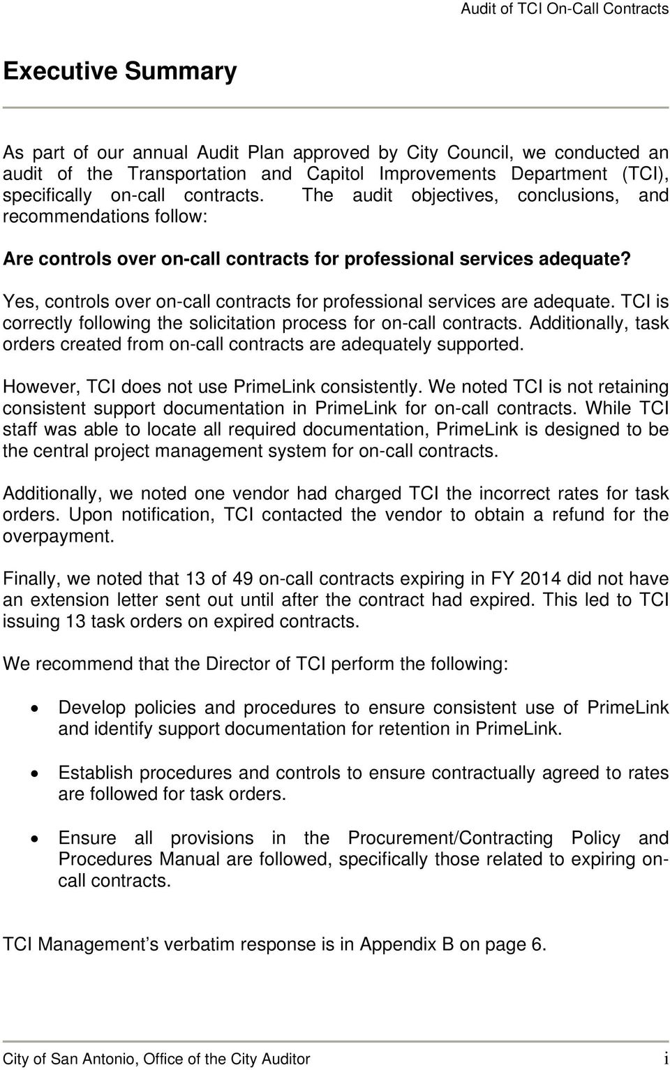 Yes, controls over on-call contracts for professional services are adequate. TCI is correctly following the solicitation process for on-call contracts.
