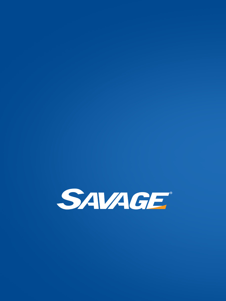 WHY CHOOSE SAVAGE? We will develop a solution uniquely suited for you. At Savage we listen first and talk second. We want to understand your needs, challenges and expectations.