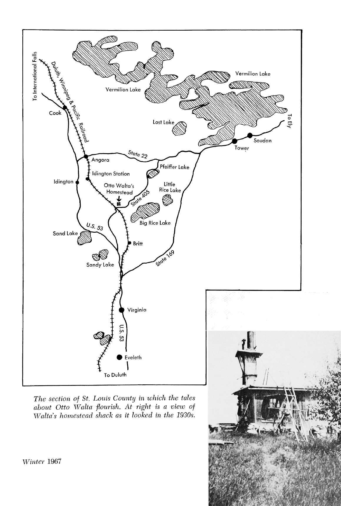 The section of St. Louis County in which the tales about Otto Walta fiourish.