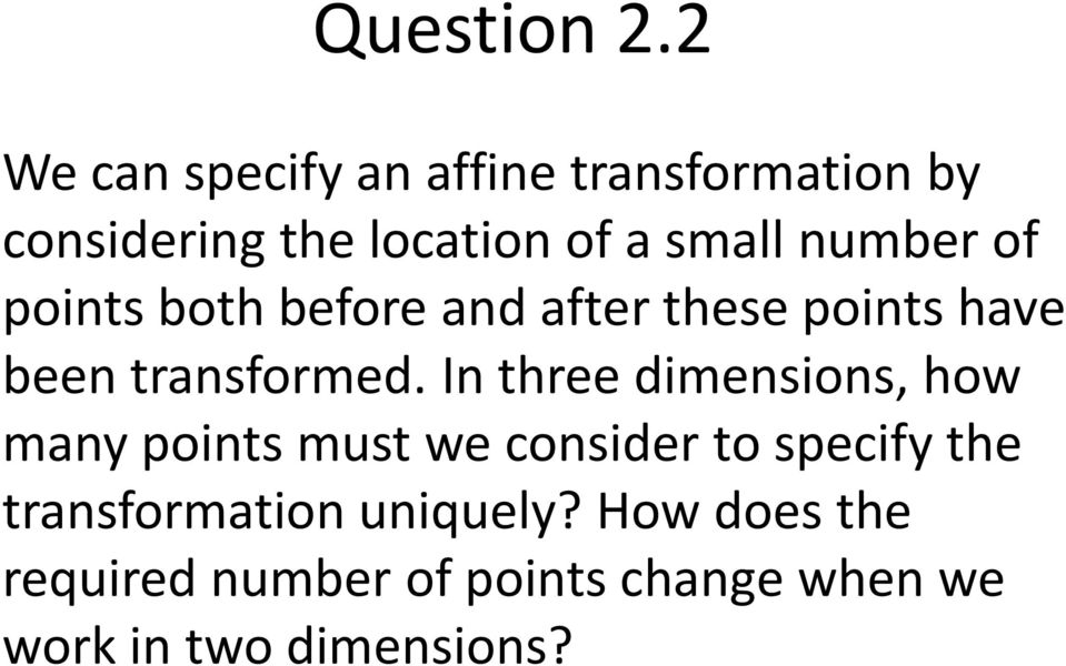 number of points both before and after these points have been transformed.