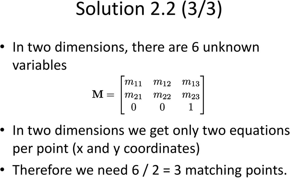 variables In two dimensions we get only two