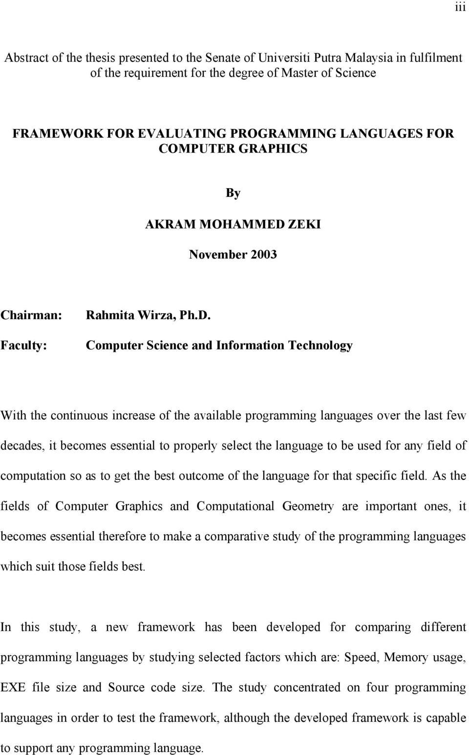 ZEKI November 2003 Chairman: Faculty: Rahmita Wirza, Ph.D.