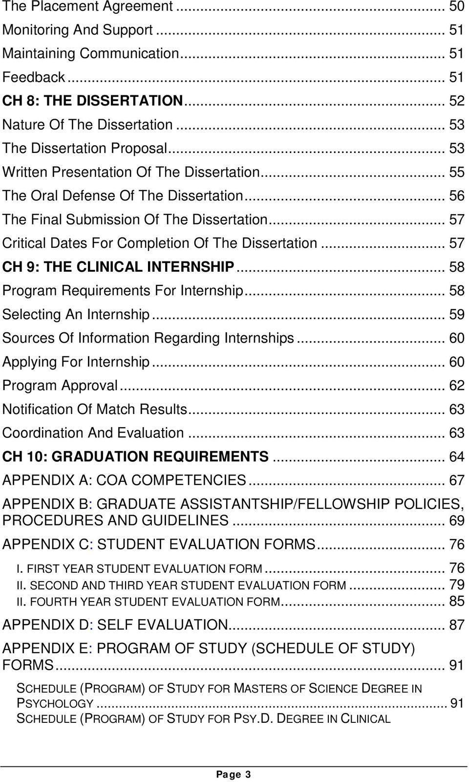 .. 57 CH 9: THE CLINICAL INTERNSHIP... 58 Program Requirements For Internship... 58 Selecting An Internship... 59 Sources Of Information Regarding Internships... 60 Applying For Internship.