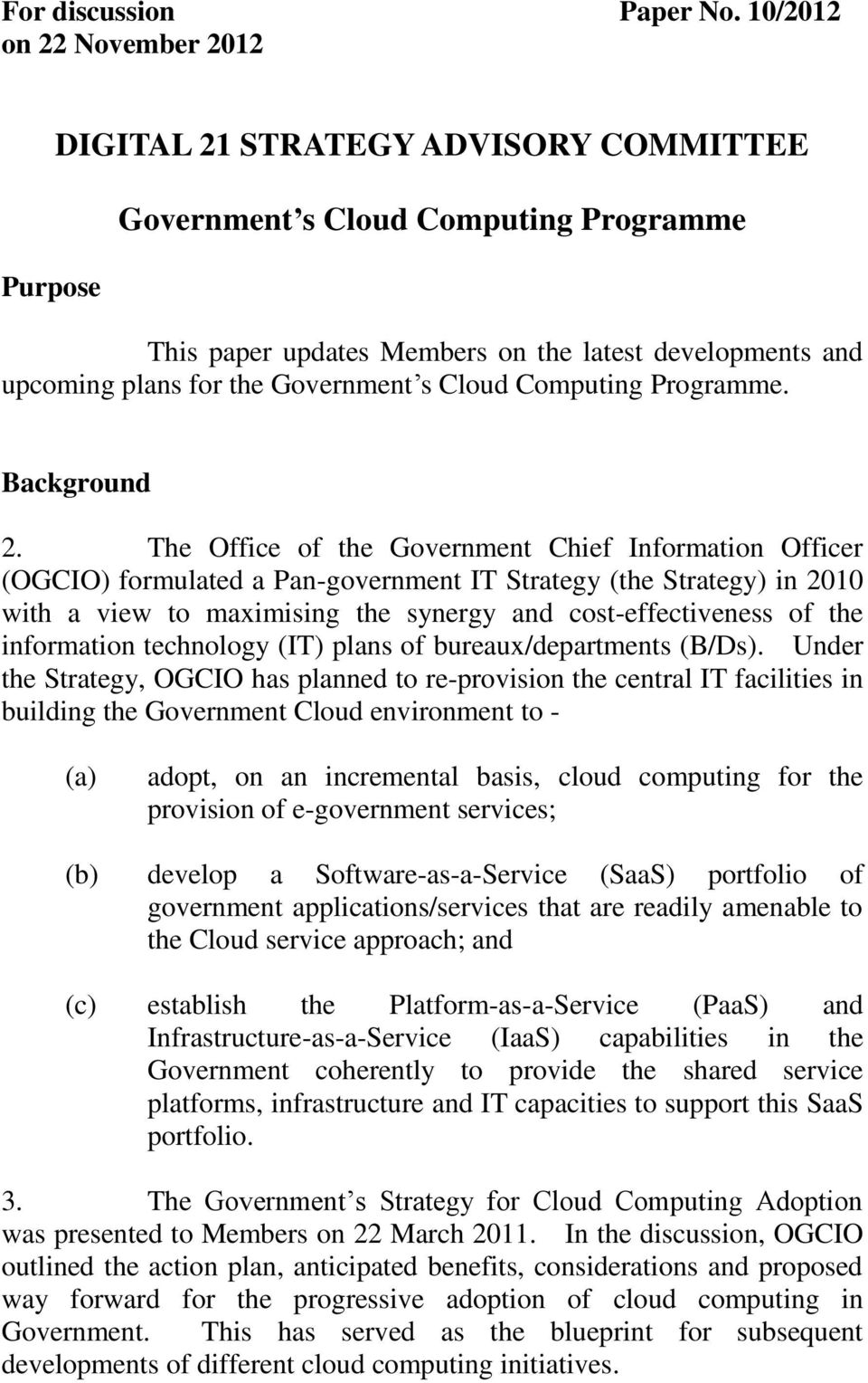 Government s Cloud Computing Programme. Background 2.