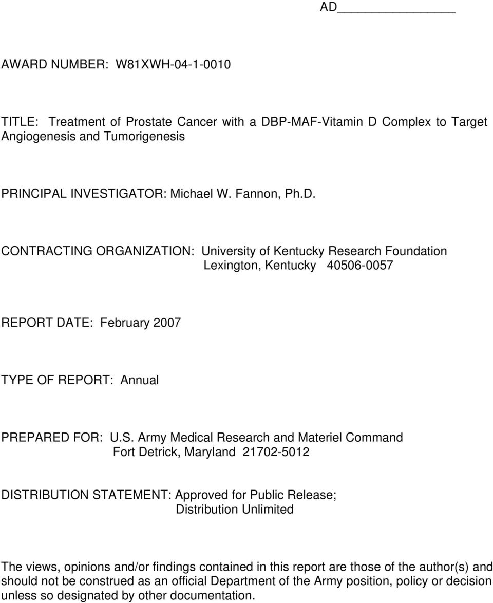 Army Medical Research and Materiel Command Fort Detrick, Maryland 21702-5012 DISTRIBUTION STATEMENT: Approved for Public Release; Distribution Unlimited The views, opinions and/or