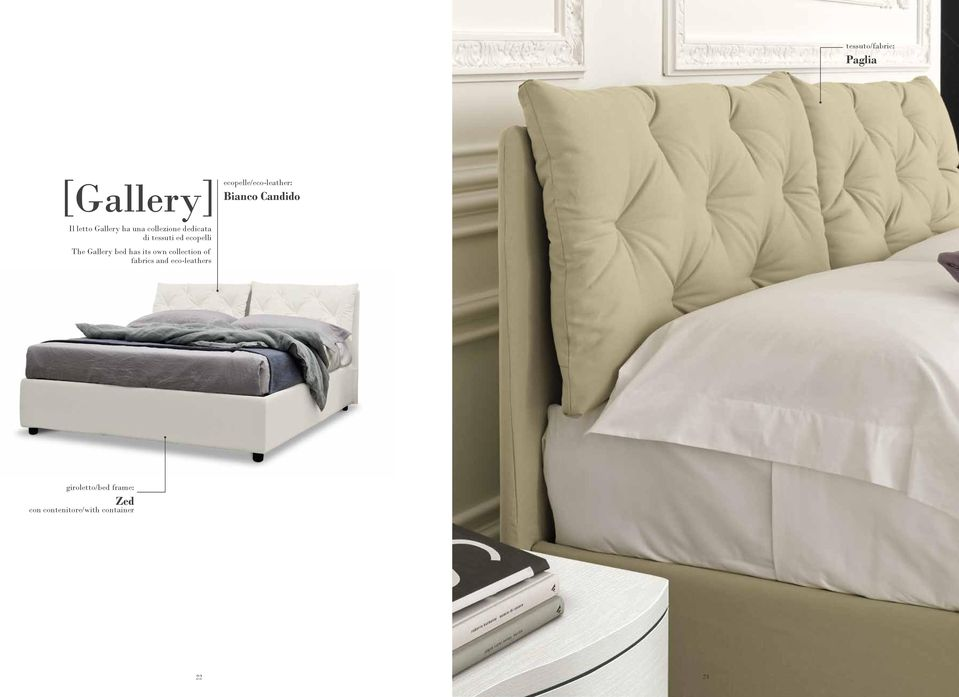 di tessuti ed ecopelli The Gallery bed has its own