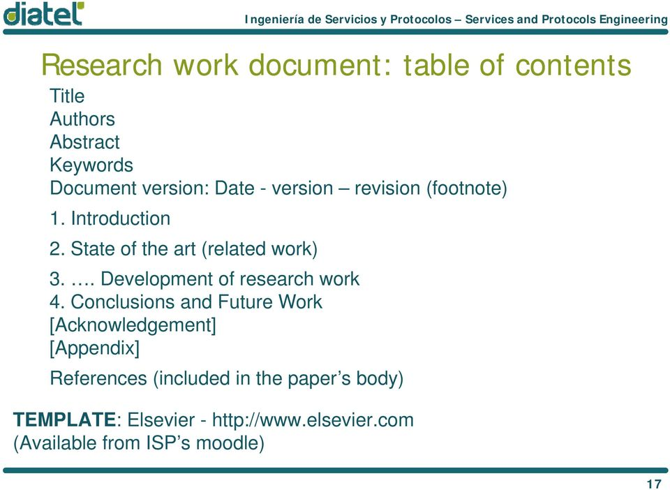 . Development of research work 4.