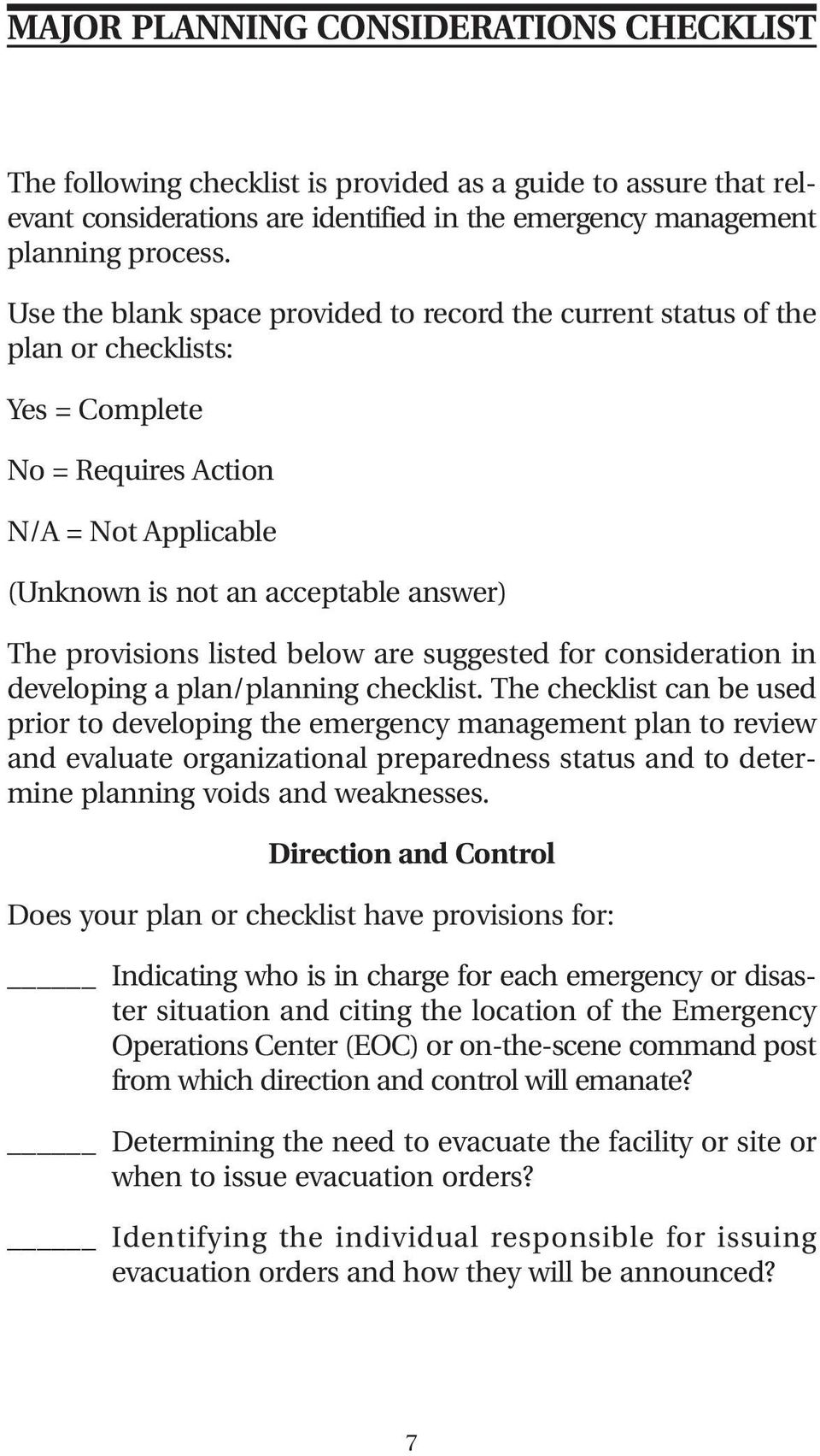 listed below are suggested for consideration in developing a plan/planning checklist.