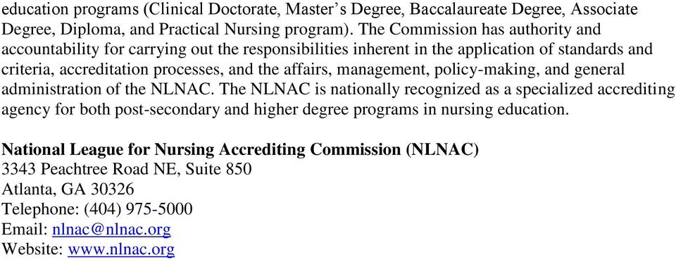 affairs, management, policy-making, and general administration of the NLNAC.