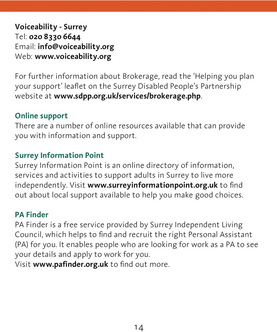 php. Online support There are a number of online resources available that can provide you with information and support.