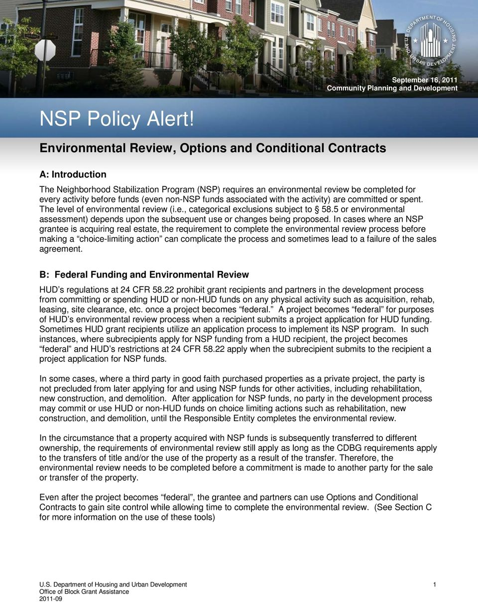(even non-nsp funds associated with the activity) are committed or spent. The level of environmental review (i.e., categorical exclusions subject to 58.
