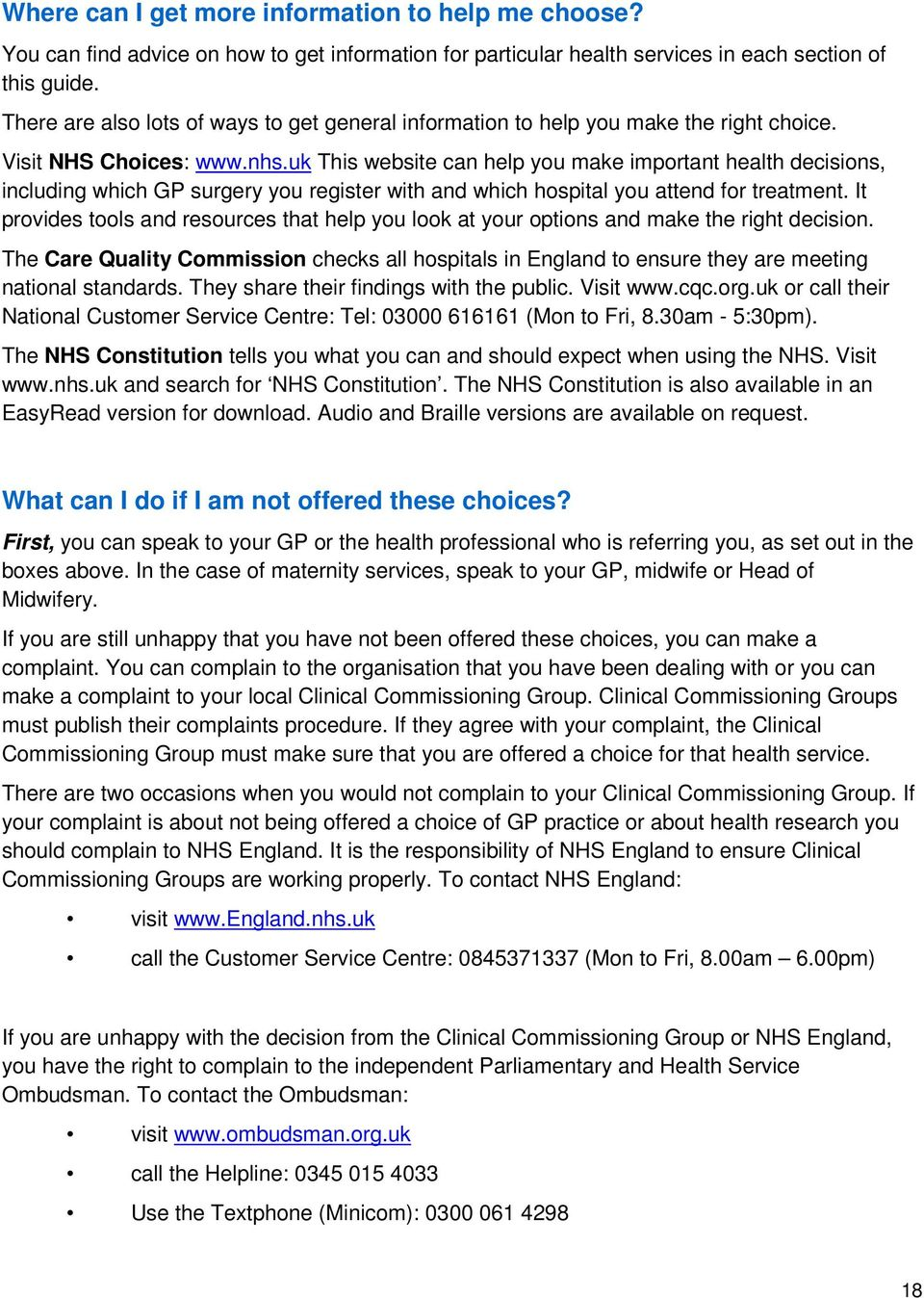uk This website can help you make important health decisions, including which GP surgery you register with and which hospital you attend for treatment.