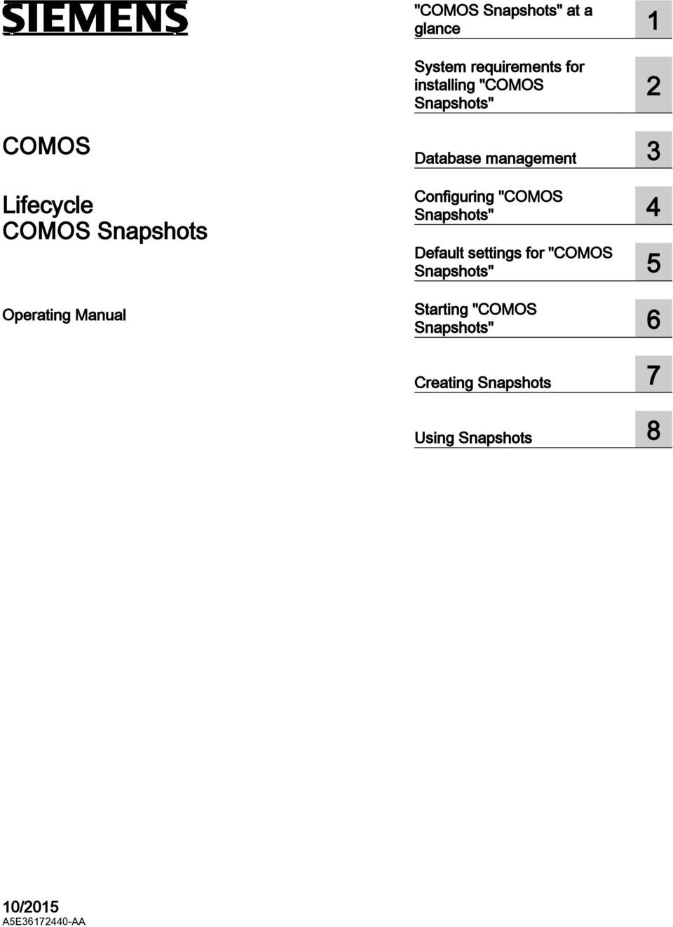 """COMOS Snapshots"" 4 Default settings for ""COMOS Snapshots"" 5 Starting"