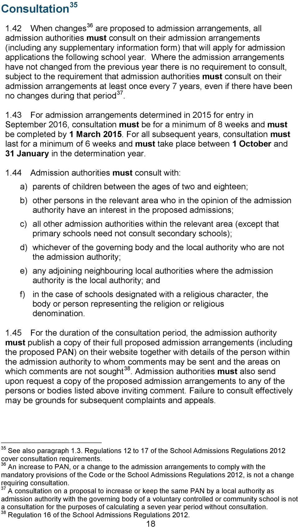 admission applications the following school year.