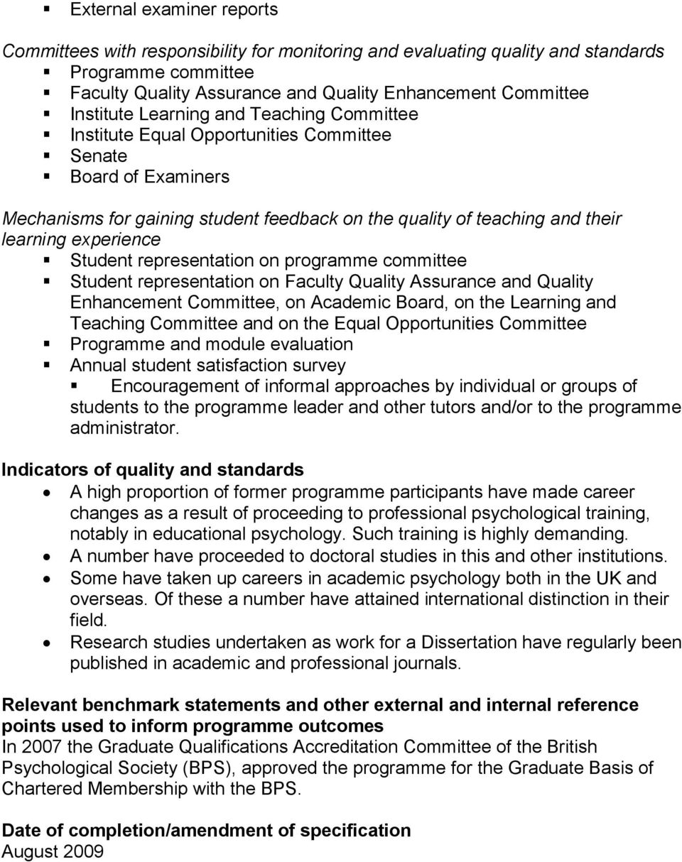 Student representation on programme committee Student representation on Faculty Quality Assurance and Quality Enhancement Committee, on Academic Board, on the Learning and Teaching Committee and on