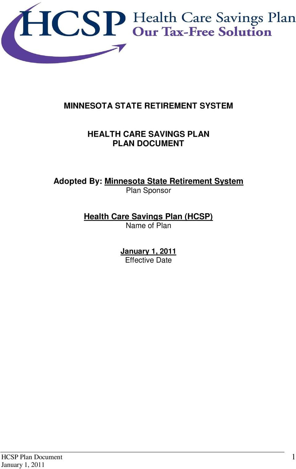 State Retirement System Plan Sponsor Health Care