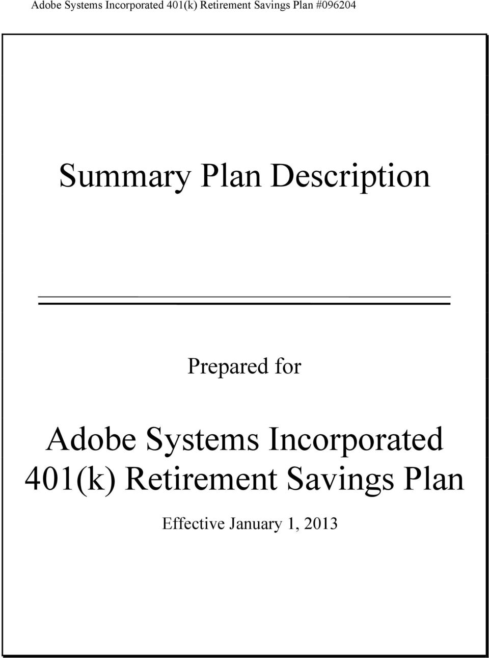 Prepared for  Savings Plan Effective January