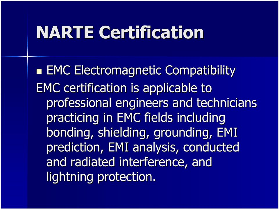 EMC fields including bonding, shielding, grounding, EMI prediction, EMI