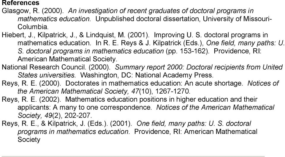 153-162). Providence, RI: American Mathematical Society. National Research Council. (2000). Summary report 2000: Doctoral recipients from United States universities.