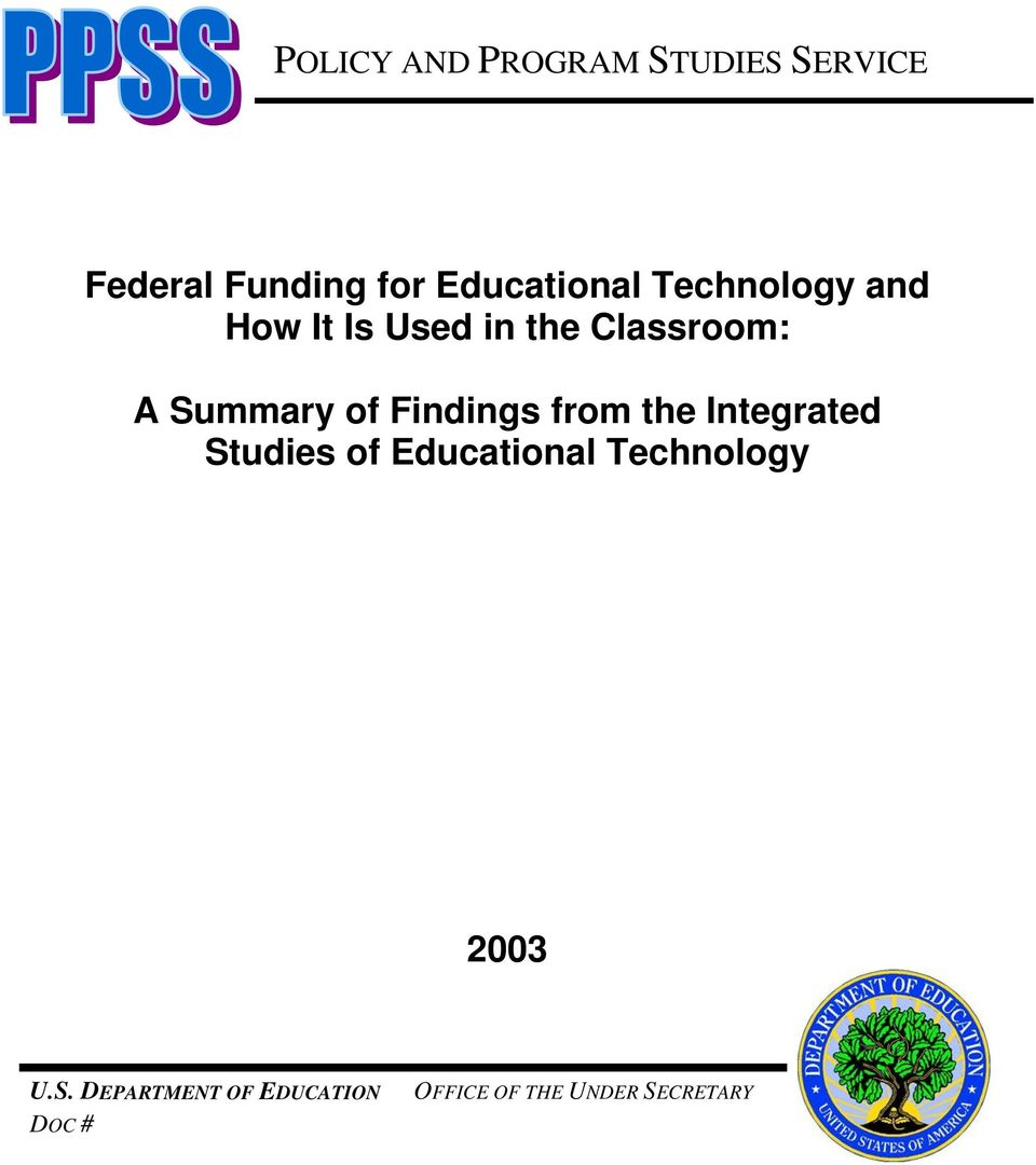 Summary of Findings from the Integrated Studies of Educational