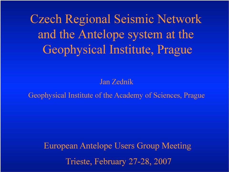 Geophysical Institute of the Academy of Sciences, Prague