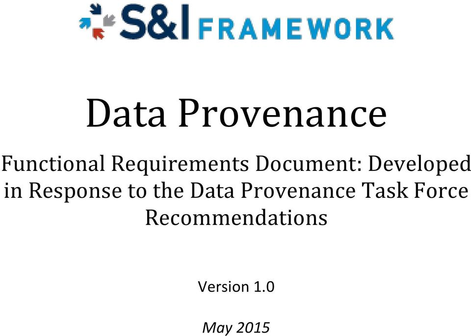 Response to the Data Provenance
