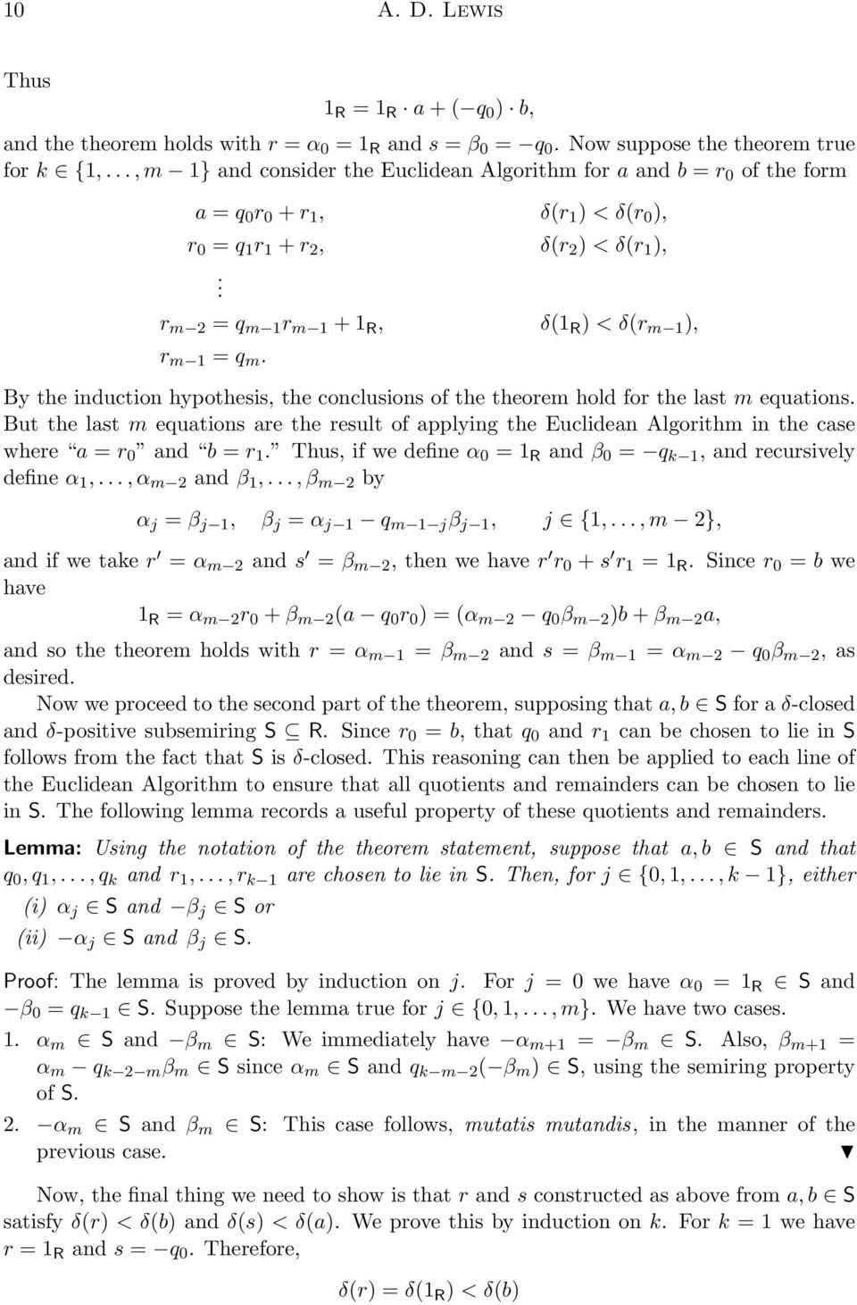 r m 2 = q m 1 r m 1 + 1 R, δ(1 R ) < δ(r m 1 ), r m 1 = q m. By the induction hypothesis, the conclusions of the theorem hold for the last m equations.