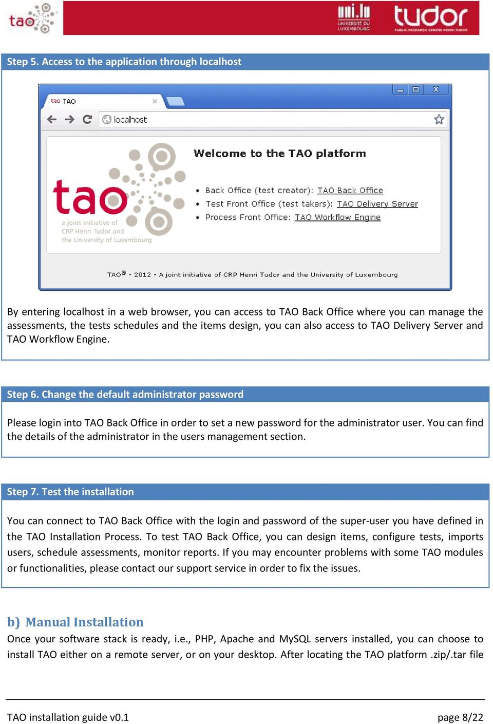 you can also access to TAO Delivery Server and TAO Workflow Engine. Step 6.