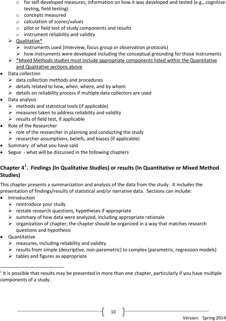 instruments used (interview, focus group or observation protocols) how instruments were developed including the conceptual grounding for those instruments *Mixed Methods studies must include