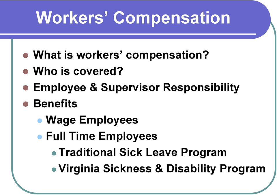 Employee & Supervisor Responsibility Benefits Wage