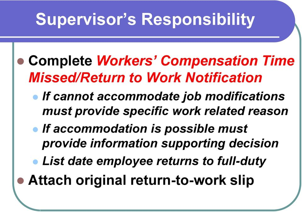 work related reason If accommodation is possible must provide information